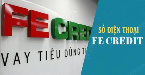 số điện thoại FE Credit