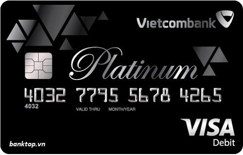 Thẻ ghi nợ quốc tế Vietcombank Visa Platinum