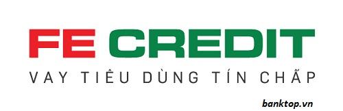 Fe Credit - Vay tiêu dùng tín chấp