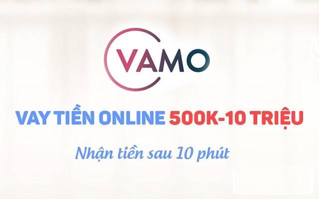 Dễ dàng vay 500k - 10 triệu với Vamo