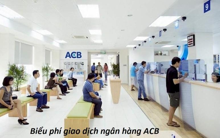 Biểu phí ACB cập nhật mới nhất 2020