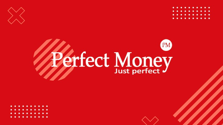 Perfect Money là gì ?