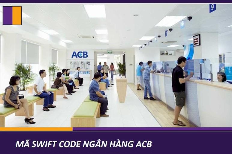 Mã swift code ngân hàng ACB cập nhật mới nhất