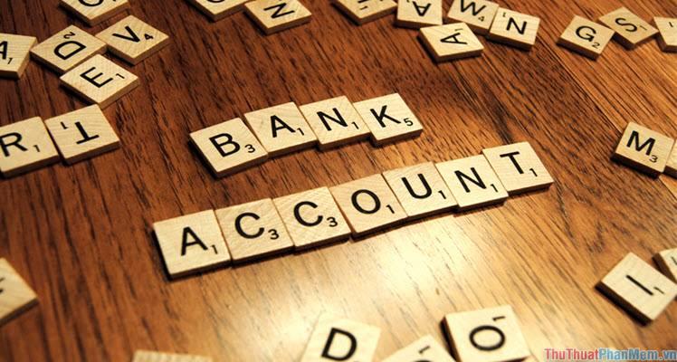 Cập nhật đầu số tài khoản các ngân hàng tại Việt Nam hiện nay