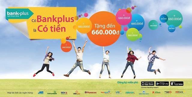 Bankplus có nhiều chương trình khuyến mãi dành cho khách hàng