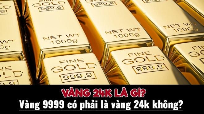 Vàng 24K là gì?