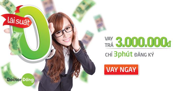 Doctor Đồng hỗ trợ các khoản vay online ngắn hạn