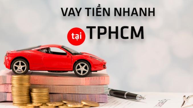 Nhu cầu vay tiền TPHCM ngày càng tăng cao